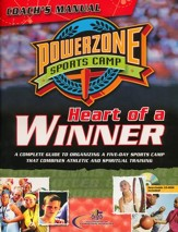 PowerZone Sports Camp Coach's Manual: Heart of a Winner