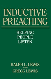 Inductive Preaching: Helping People Listen - eBook