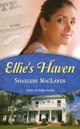 Ellie's Haven, River of Hope Series #2