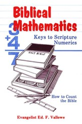 Biblical Mathematics: Keys to Scripture Numerics