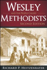 Wesley and the People Called Methodists - 2nd edition