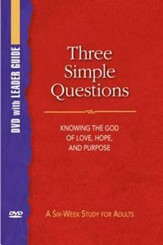 Three Simple Questions: DVD with Leader's Guide