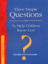 Three Simple Questions: Children's Leader Guide