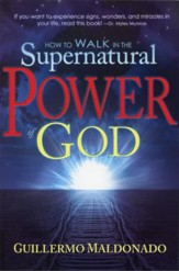 How to Walk in the Supernatural Power of God  - Slightly Imperfect