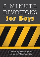 3-Minute Devotions for Boys: 90 Exciting Readings for Men Under Construction - eBook