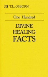 One Hundred Divine Healing Facts