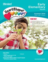HeartShaper Early Elementary Teacher, Summer 2014