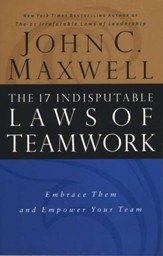 The 17 Indisputable Laws of Teamwork, Hardcover  - Slightly Imperfect