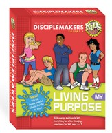 Living My Purpose Kit: Disciplemakers Volume 4
