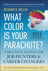 What Color is Your Parachute? 2014: Practical Manual  for Job-Hunbers & Career-Changers