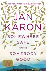 Somewhere Safe with Somebody Good: The New Mitford Novel - eBook