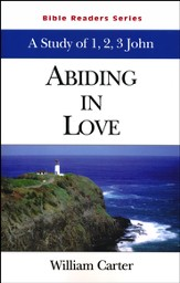 1,2, and 3 John: Abiding in Love