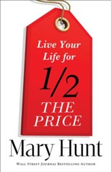 Live Your Life for Half the Price - eBook
