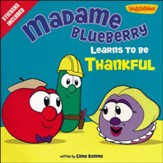Madame Blueberry Learns to Be Thankful