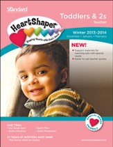 HeartShaper Toddlers & 2s Teacher, Winter 2013