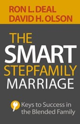 The Smart Stepfamily Marriage: Keys to Success in the Blended Family - eBook