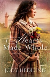 Hearts Made Whole (Beacons of Hope Book #2) - eBook