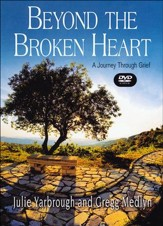 Beyond the Broken Heart: A Journey Through Grief - Small Group DVD