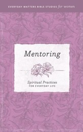 Everyday Matters Bible Studies for Women Mentoring - eBook