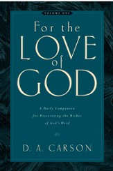 For the Love of God: A Daily Companion for Discovering the Riches of God's Word - eBook