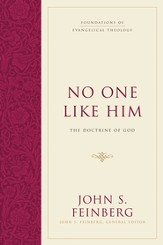 No One Like Him: The Doctrine of God - eBook