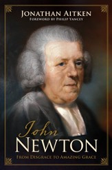 John Newton: From Disgrace to Amazing Grace - eBook