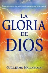 La Gloria de Dios  (The Glory of God)