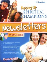 Raising Up Spiritual Champions Newsletters (CD-ROM included)