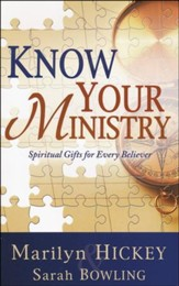 Know Your Ministry : Spiritual Gifts For Every Believer