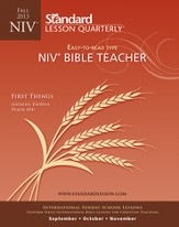 Standard Lesson Quarterly NIV Bible Teacher, Fall 2013