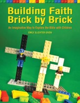 Building Faith Brick by Brick: A Creative Way to Explore the Bible with Children - eBook
