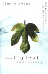The Fig Leaf Conspiracy: Sexuality As It Was Meant to Be - Slightly Imperfect