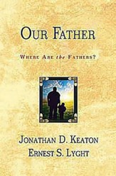 Our Father: Where are the Fathers?