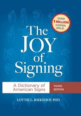 The Joy of Signing: A Dictionary of American Signs - eBook