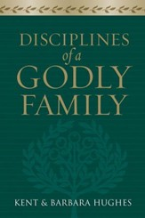 Disciplines of a Godly Family - eBook