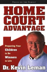 Home Court Advantage: Preparing Your Children to Be Winners in Life