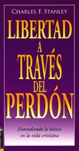 Libertad a Través del Perdón  (Freedom Through Forgiveness)
