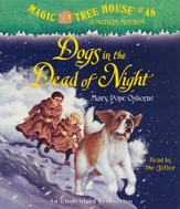Magic Tree House #46: Dogs in the Dead of the Night Unabridged Audiobook on CD