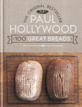 100 Great Breads: The Original Bestseller / Digital original - eBook