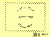 Cursive Handwriting Workbook, How To Tutor Series