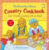 The Berenstain Bears' Country Cookbook