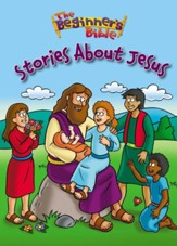 Beginner's Bible: Stories of Jesus, Board Book