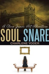 Soul Snare: A Clare James Art Adventure - eBook