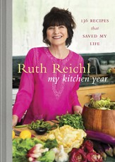My Kitchen Year: 136 Recipes That Saved My Life - eBook