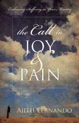 The Call to Joy and Pain: Embracing Suffering in Your Ministry - eBook