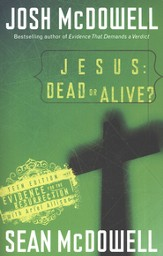 Jesus: Dead or Alive? Evidence for the Resurrection, Teen Edition (slightly imperfect)