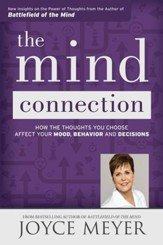 The Mind Connection: How the Thoughts You Choose Affect Your Mood, Behavior, and Decisions - eBook