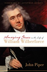 Amazing Grace in the Life of William Wilberforce - eBook