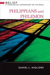 Philippians and Philemon: Belief: A Theological Commentary on the Bible - eBook