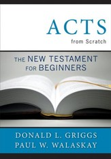 Acts from Scratch: The New Testament for Beginners - eBook